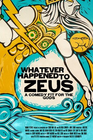 Whatever Happened to Zeus? Poster